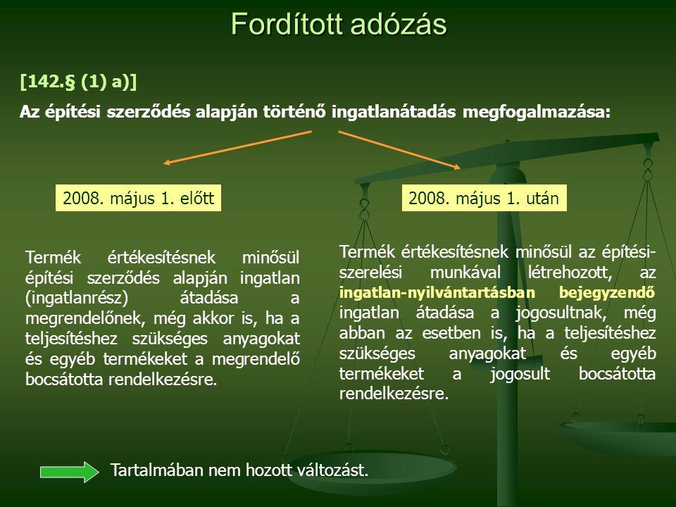 Fordított adózás [142.§ (1) a)]